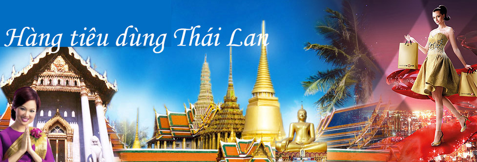 Hàng Thái Lan bán buôn ở Hà Nội